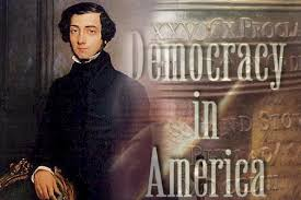 Immigrants and Individualism – Alexis de Tocqueville