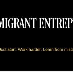 Why this Podcast  –  The Immigrant Entrepreneur