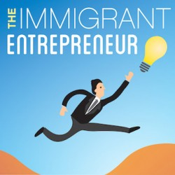 049 BONUS EPISODE – Snips from Gary Vaynerchuk, Hiten Shah & Due Quach – To Introduce The Immigrant Entrepreneur